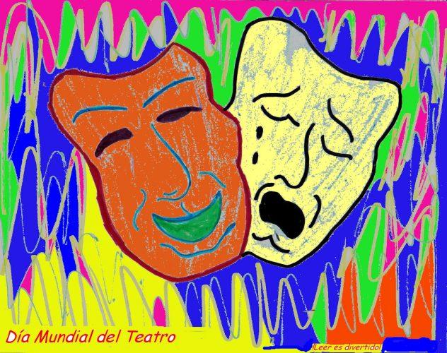 """27 de marzo """"Día Mundial del Teatro"""""""