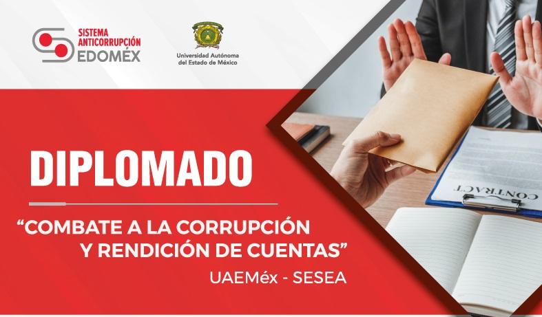 """SESEA y UAEMex invitan al primer diplomado """"Combate a la Corrupción y Rendición de Cuentas"""""""